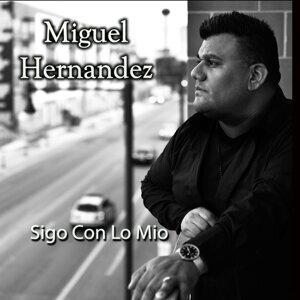 Miguel Hernandez 歌手頭像