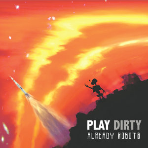 Play Dirty 歌手頭像