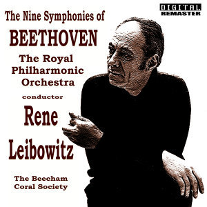 The Royal Philharmonic Orchestra with The Beecham Choral Society ,Conductor Rene Leibowitz, The Royal Philharmonic Orchestra, The Beecham Choral Society 歌手頭像