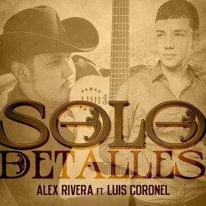 Alex Rivera feat. Luis Coronel, Alex Rivera 歌手頭像