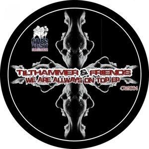 Tilthammer And Friends & Tilthammer 歌手頭像