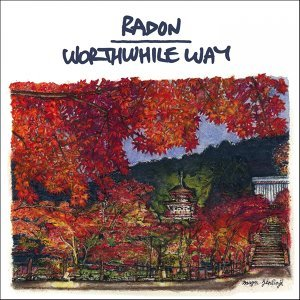 Radon, Worthwhile Way 歌手頭像