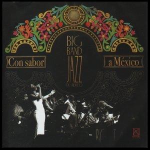 Big Band Jazz de México 歌手頭像