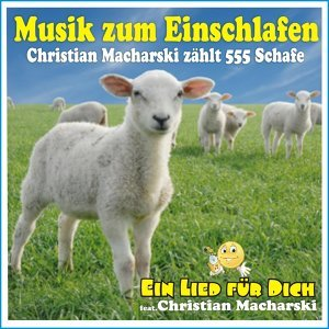 Ein Lied für Dich, Christian Macharski & Christian Macharski feat. Christian Macharski 歌手頭像
