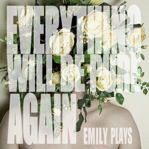 Emily Plays 歌手頭像