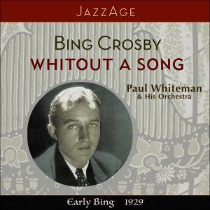 Bing Crosby, Paul Whiteman & His Orchestra 歌手頭像