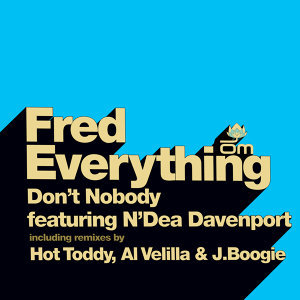 Fred Everything featuring N'Dea Davenport 歌手頭像
