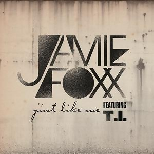 Jamie Foxx featuring T.I. アーティスト写真