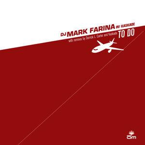 Mark Farina & Kaskade, Mark Farina, Kaskade 歌手頭像