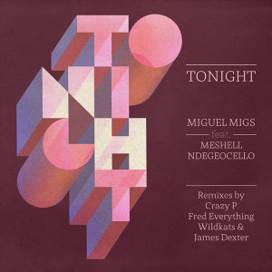 Miguel Migs feat. Meshell Ndegeocello, Miguel Migs