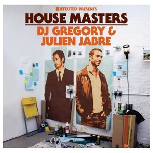 House Masters: DJ Gregory & Julien Jabre アーティスト写真