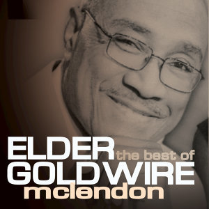 Elder Goldwire McClendon, Elder Goldwire Mclendon 歌手頭像