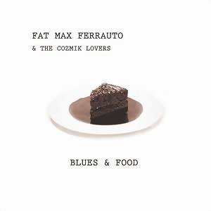 Fat Max Ferrauto & The Cozmik Lovers 歌手頭像