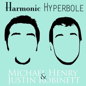Michael Henry & Justin Robinett 歌手頭像