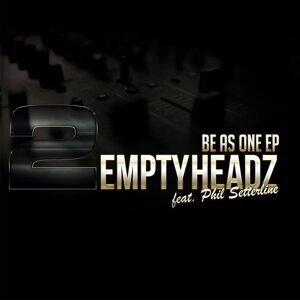 2 Empty Headz feat. Phil Setterline 歌手頭像