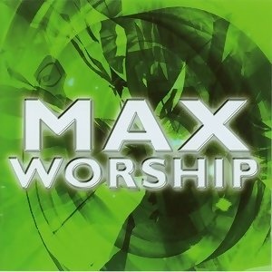Max Worship (舞動生命系列第一集) 歌手頭像