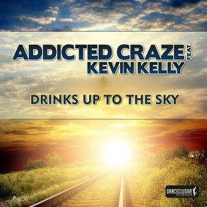 Addicted Craze feat. Kevin Kelly 歌手頭像