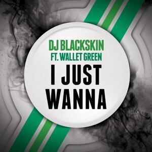 DJ Blackskin feat. Wallet Green 歌手頭像