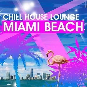 Chill House Lounge Miami Beach 歌手頭像