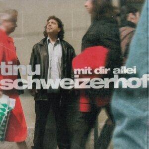 Tinu Schweizerhof 歌手頭像