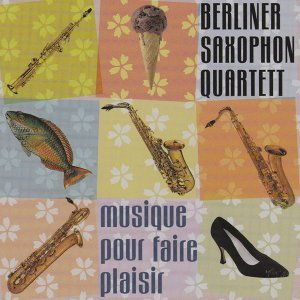 Berliner Saxophon Quartett 歌手頭像