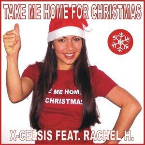 X-Celsis feat. Rachel H. 歌手頭像