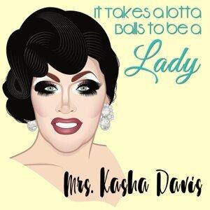 Mrs. Kasha Davis 歌手頭像