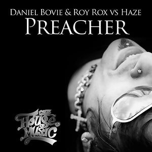 Daniel Bovie & Roy Rox Vs Haze