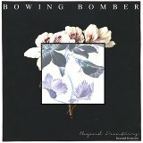 Bowing Bomber