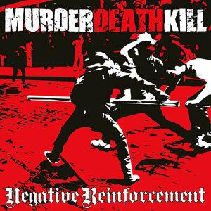 Murder Death Kill 歌手頭像
