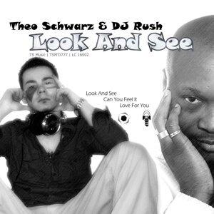 DJ Rush & Theo Schwarz 歌手頭像