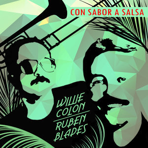 Willie Colon and Ruben Blades 歌手頭像