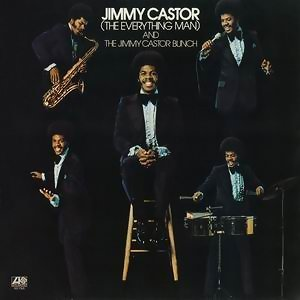 Jimmy Castor [The Everything Man] And The Jimmy Castor Bunch アーティスト写真