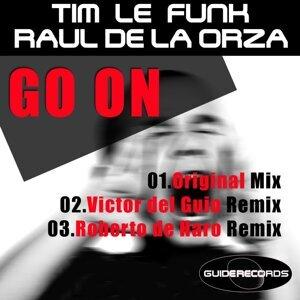 Tim Le Funk & Raul De La Orza 歌手頭像