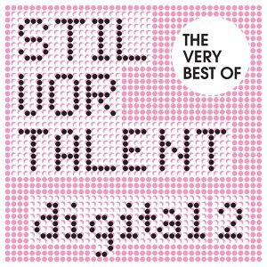 The Very Best Of Stil vor Talent Digital 歌手頭像