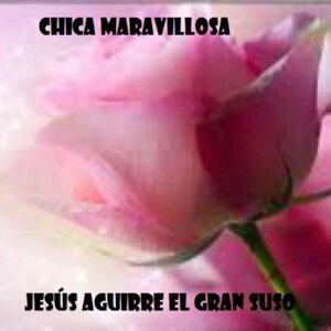 Jesús Aguirre el Gran Suso 歌手頭像