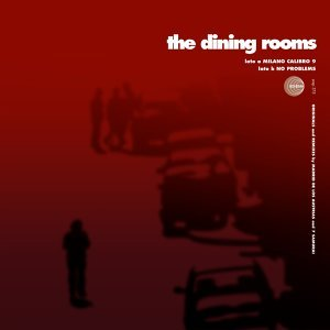 The Dining Rooms 歌手頭像