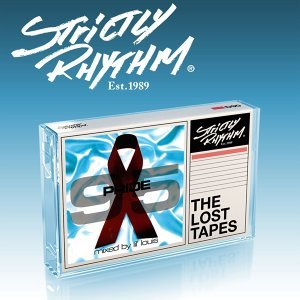 Strictly Rhythm - The Lost Tapes: Pride 95 mixed by Lil' Louis 歌手頭像