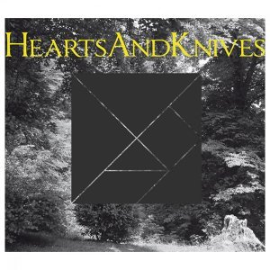 Hearts and Knives 歌手頭像