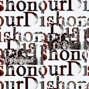 Dishonour 歌手頭像