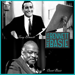 Tony Bennett, Count Basie & His Orchestra 歌手頭像