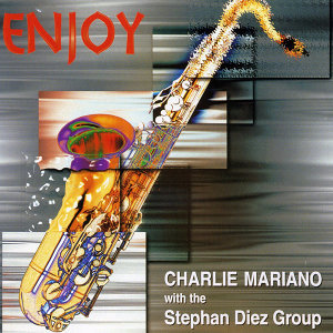Charlie Mariano & The Stephan Diez Group 歌手頭像