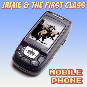 Jamie & The First Class 歌手頭像