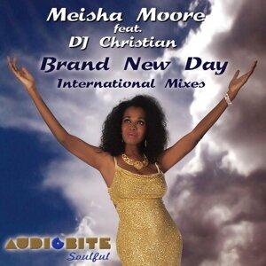 Meisha Moore feat. DJ Christian 歌手頭像