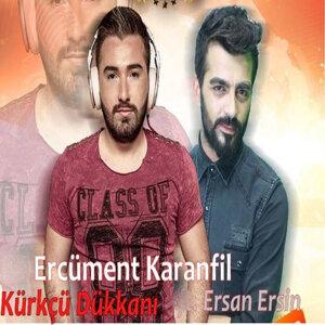 Ercüment Karanfil, Ersan Ersin 歌手頭像