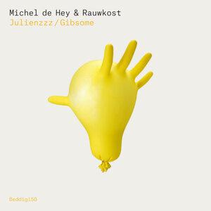 Michel de Hey & Rauwkost, Michel de Hey, Rauwkost 歌手頭像