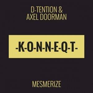 D-Tention & Axel Doorman, D-Tention, Axel Doorman 歌手頭像