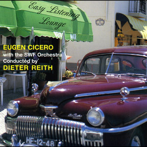 Eugen Cicero, The SWF Orchestra & Dieter Reith 歌手頭像