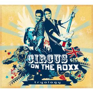 Circus on the Roxx