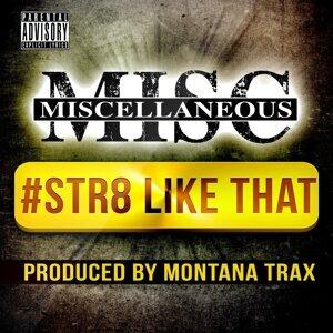 Miscellaneous, Montana Trax 歌手頭像